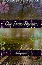 one shots/ previews! by emmyhowrse