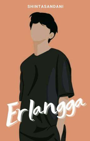 Erlangga [COMPLETED] by shintasandani