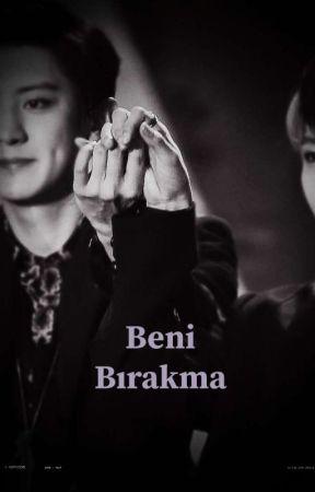 Beni Bırakma - Chanbaek - મને છોડતા નહી by Miljins6