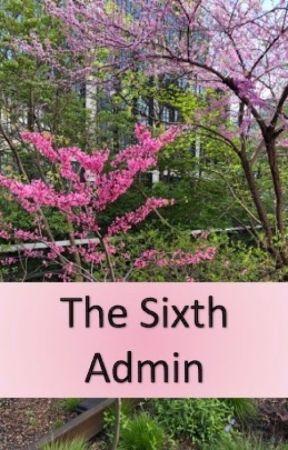 The Sixth Admin by Meva400