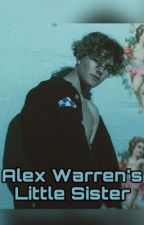 Alex Warren's Little sister // A ryland storms story  by mandiewalde2005