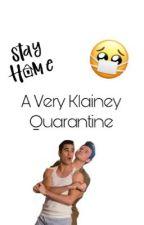 A Very Klainey Quarantine  by kelsey_662