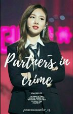 Partners in crime✔ | Vnayeon  by pomeranianauthor_23