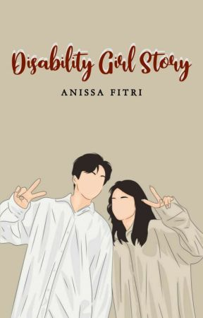 Disability Girl Story by anissaftr_