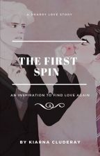 The First Spin (Drarry Story) by KiarnaCluderay
