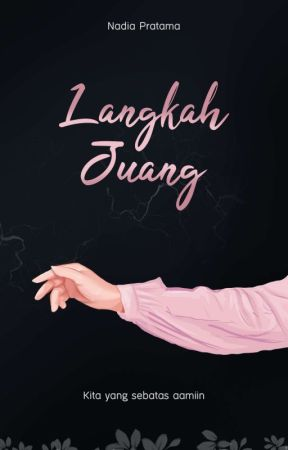 Langkah Juang [Open Pre Order] by Nadiapratama13