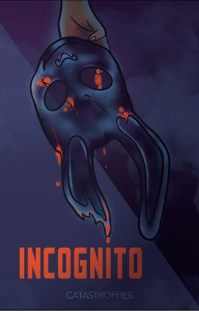 Incognito by catastrophes