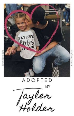 adopted by tayler holder by Tannya000