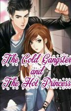 The Cold Gangster and the hot princess (Book 2) by binibingjane