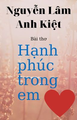 HẠNH PHÚC TRONG EM | Happiness in You