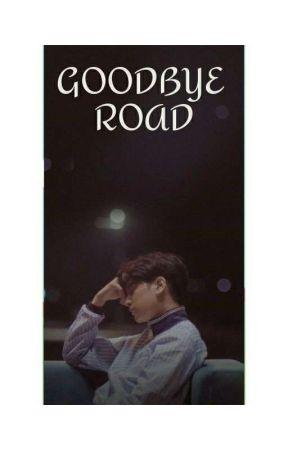 GOODBYE ROAD by Bunny_Boom03