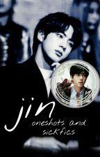 Jin Oneshots and Sickfics by DeniskaTen