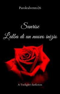 Sunrise: l'alba di un nuovo inizio. cover