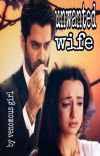 Unwanted wife ✔ cover