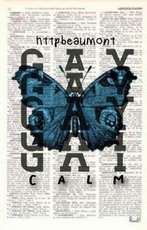 g a y - c.a.l.m by httpbeaumont