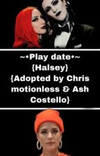 Play Date{R.Leith }{Adopted by Chris motionless/Ash Costello} by 1800-DONTXCARE