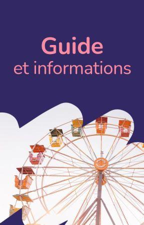 Guide et Informations by WattpadRomanAdosFR