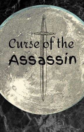 Curse of the Assassin by -MusicDragon-