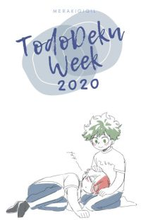 TodoDeku Week 2020  || BNHA cover