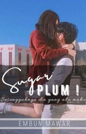 Sugar Plum! [E-book] by EmbunMawar
