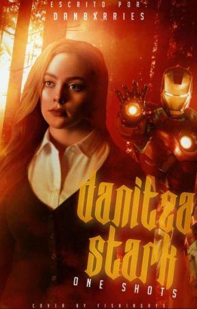Danitza Stark ━ One Shots by danbxrries