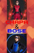 Chapa & Bose (Danger Force FanFic) by Foxy7170