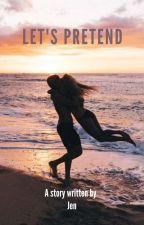 Let's Pretend by JenJen_Reads