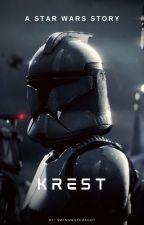 Krest | A Star Wars Story by SwingWatchaGot
