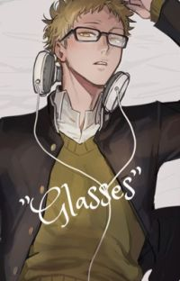 """Glasses"" 