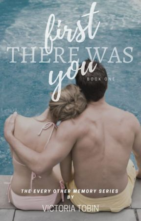 First There Was You by toriatobin