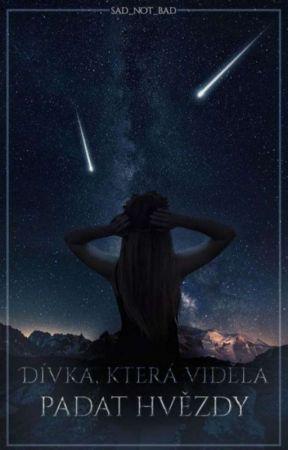 Dívka, která viděla padat hvězdy  by sad_not_bad