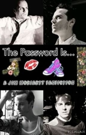 The Password Is... {A Jim Moriarty FanFiction♥} *Completed* by xoxLittleLottiexox