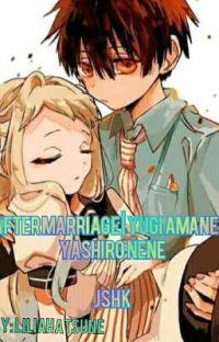 After marriage || Yugi Amane X Yashiro Nene cover