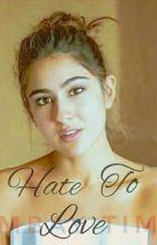 Hate To Love  by muflehaanjum