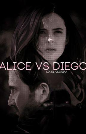 ALICE VS DIEGO by liadeoliv
