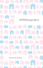 100 Days Project by chicagyuu