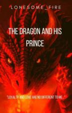 The Dragon and His Prince{ManxMan} by Lonesome_Fire