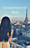 """Encuentrame En París """"El Reencuentro vol.2"""" cover"""