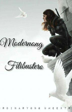 Modernong Filibustero by OrdinaryongUmeextra