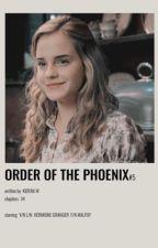 The Order of the Phoenix | Hermione Granger x Male Reader (Book Five) by kieran_w