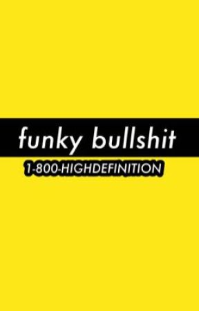 funky bullshit by REI-CHANNN