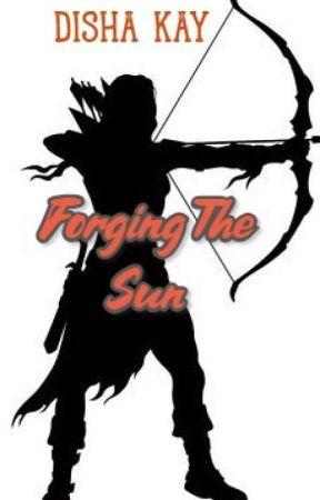Forging The Sun by dishakay