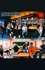 the mafias & the students  by itsmixx_