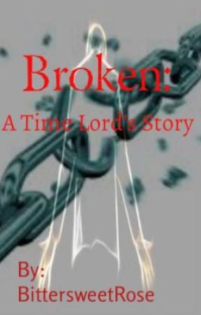 Broken:  A Time Lord's Story  (Doctor Who Novel) by CRosecrans