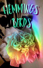 Hemmings Birds :||: Muke by Wildflowers_Death