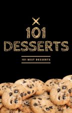 101 Desserts by ApersonPeople