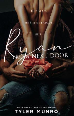Ryan From Next Door by MrKinkyWriter