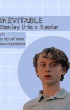 inevitable - stanley uris x reader by jxnuxryembers