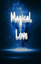 Magical Love by taymadehersquirt