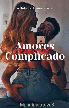 Amores complicados by mjjacksonlove8